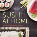 Pdf Sushi at Home: A Mat-to-Table Sushi Cookbook Telecharger
