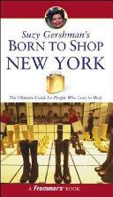 Suzy Gershman s Born to Shop New York