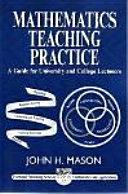 Mathematics Teaching Practice