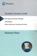 The Voice and Voice Therapy  Pearson Etext Access Card Book