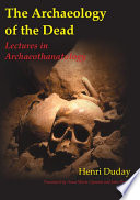 The Archaeology Of The Dead Book