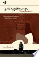 """""""Justinguitar.com Vintage Songbook"""" by Justin Sandercoe"""