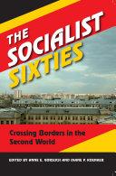 The Socialist Sixties Pdf/ePub eBook