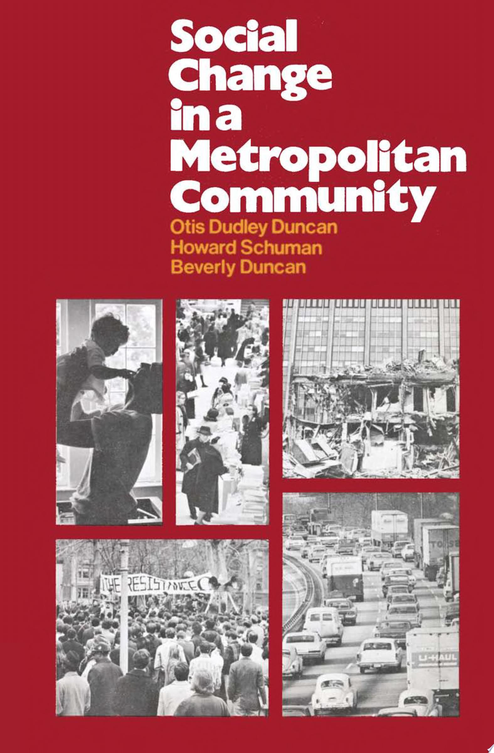 Social Change in a Metropolitan Community