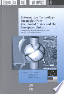Information Technology Strategies From The United States And The European Union Book PDF