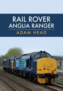 Rail Rover  Anglia Ranger