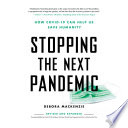 """""""COVID-19: The Pandemic that Never Should Have Happened and How to Stop the Next One"""" by Debora MacKenzie"""