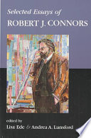 Selected Essays of Robert J. Connors