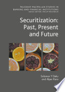 Securitization: Past, Present and Future