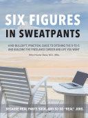 Six Figures in Sweatpants