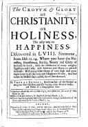 The Crown Glory of Christianity  Or Holiness  the Only Way to Happiness  Etc