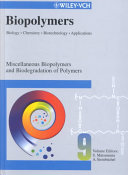 Biopolymers  Miscellaneous Biopolymers and Biodegradation of Synthetic Polymers Book