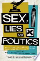Sex  Lies and Politics
