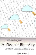 Let S Sell These People A Piece Of Blue Sky