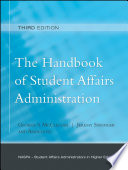 """The Handbook of Student Affairs Administration: (Sponsored by NASPA, Student Affairs Administrators in Higher Education)"" by George S. McClellan, Jeremy Stringer"