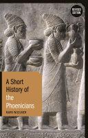 A Short History of the Phoenicians [Pdf/ePub] eBook