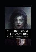 The House Of The Vampire Annotatedc