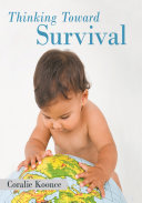 Thinking Toward Survival
