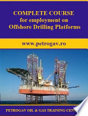 COMPLETE COURSE for employment on Offshore Drilling Platforms