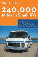 240 000 Miles in Small RVs  What I Learned and How Those Things Can Save You Time and Money