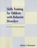 Skills Training for Children with Behavior Disorders