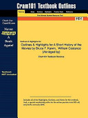 Outlines and Highlights for a Short History of the Movies by Bruce F Kawin, William Costanzo , Isbn