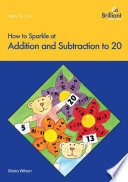 How to Sparkle at Addition and Subtraction to 20