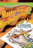 Mastering Handwriting 2  2007 Ed