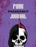 Punk Pregnancy Journal