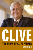 Clive  The story of Clive Palmer