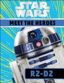 Star Wars Meet the Heroes R2 D2