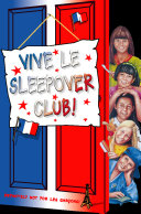 Vive le Sleepover Club! (The Sleepover Club, Book 27) Pdf/ePub eBook