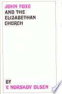 John Foxe And The Elizabethan Church