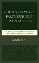 China's Strategic Partnerships in Latin America