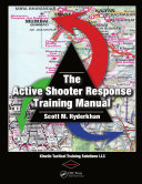 The Active Shooter Response Training Manual