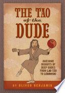 The Tao of the Dude