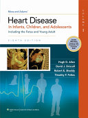 Moss   Adams  Heart Disease in Infants  Children  and Adolescents