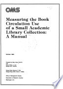 Measuring the Book Circulation Use of a Small Academic Library Collection