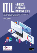 ITIL   4 Direct  Plan and Improve  DPI    Your companion to the ITIL 4 Managing Professional and Strategic Leader DPI certification