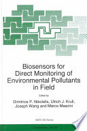 Biosensors for Direct Monitoring of Environmental Pollutants in Field