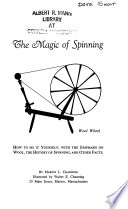 The Magic of Spinning: how to Do it Yourself