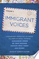 Immigrant Voices  Volume 2 Book PDF