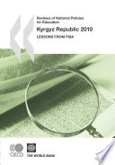 Reviews of National Policies for Education  Kyrgyz Republic 2010 Lessons from PISA