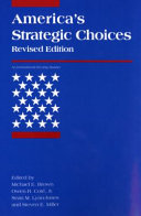 America s Strategic Choices  revised edition