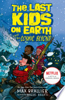 The Last Kids on Earth and the Cosmic Beyond Book
