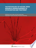 The Psychology of Suicide  From Research Understandings to Intervention and Treatment Book