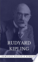 Kipling  Rudyard  The Complete Novels and Stories  Book Center   The Greatest Writers of All Time  Book