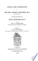 Notes on the Contributions of the Rev. George Townsend, M.A. ... to the New Edition of Fox's Martyrology
