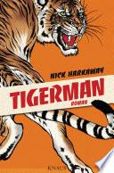 Tigerman  : Roman
