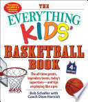 The Everything Kids  Basketball Book  4th Edition